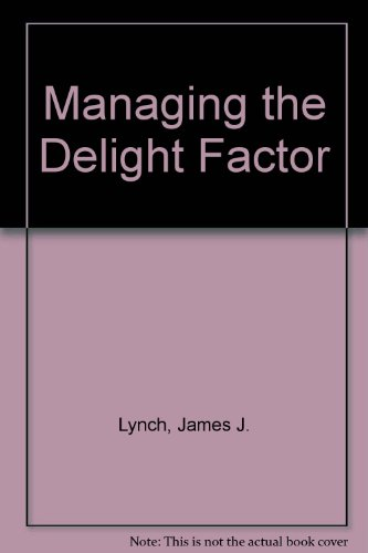 9781859070000: Managing the Delight Factor