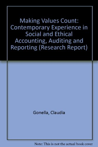 9781859081952: Making Values Count: Contemporary Experience in Social and Ethical Accounting, Auditing and Reporting (Research Report)