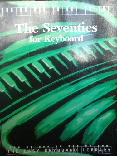 The Seventies : for keyboard