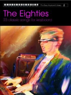 9781859092743: The Eighties for Keyboard (Easy Keyboard Library)