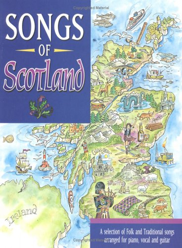 9781859092880: Songs of Scotland: Piano/Vocal/Guitar