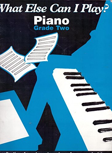 9781859092989: What Else Can I Play? Grade 2 Piano Piano: Piano: Grade Two