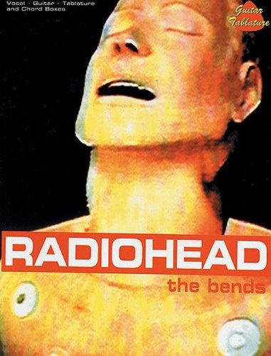 "9781859093269: ""Radiohead"": The Bends - Vocal-Guitar-Tablature and Chord Boxes (Popular Matching Folios)"