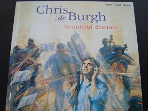 9781859093788: Chris de Burgh: Beautiful Dreams - Piano-Vocal-Guitar