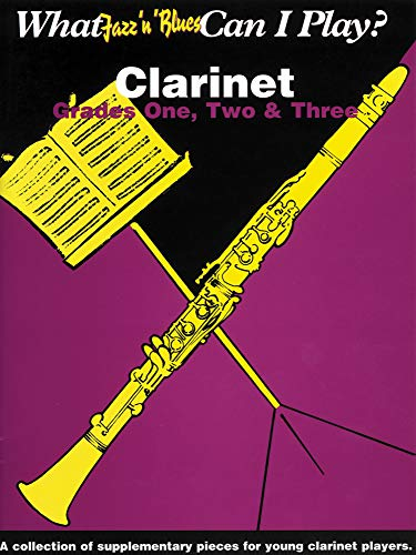 9781859094235: What Jazz n Blues can I Play? Clarinet - Grades 1, 2 and 3