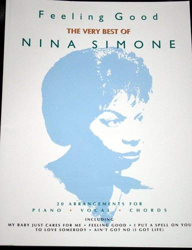 9781859094297: Feeling Good: Very Best of Nina Simone - 20 Arrangements for Piano-Vocal-Chords