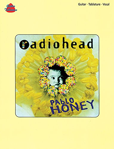 9781859094754: Radiohead -- Pablo Honey: Guitar/Tablature/Vocal