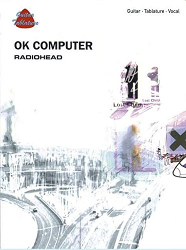 9781859095119: Ok Computer: Radiohead : Guitar, Tablature, Vocal