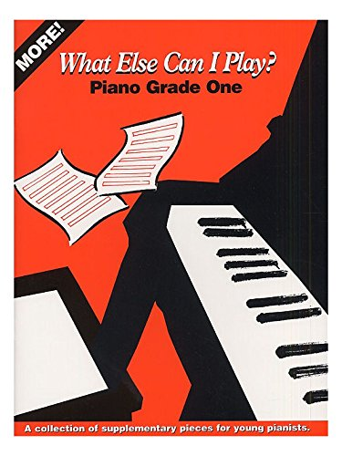 9781859095232: More What Else Can I Play?: Piano: Grade One: For Grade 1 Piano