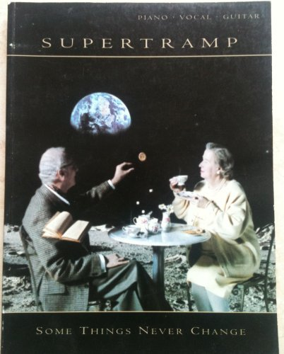 9781859095300: Supertramp -- Some Things Never Change: Piano/Vocal/Guitar