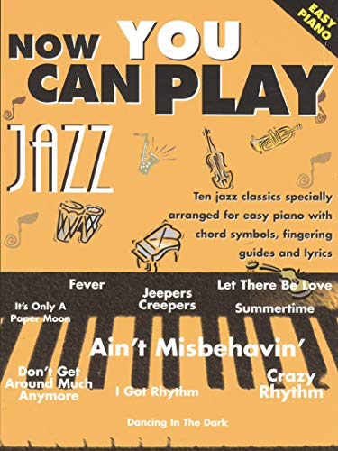 9781859097137: Now You Can Play Jazz (Easy Piano) Piano, Voix, Guitare