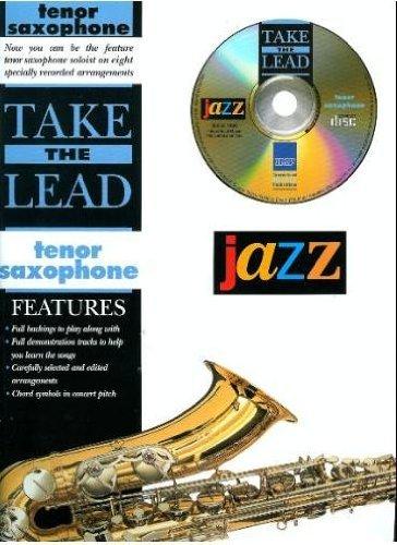 Take the Lead Jazz: Tenor Sax (Book & CD): Staff, Alfred Publishing