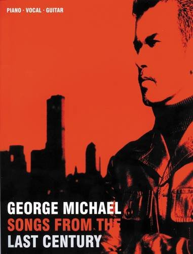 9781859098332: George Michael - Songs from the Last Century (Piano Vocal Guitar)