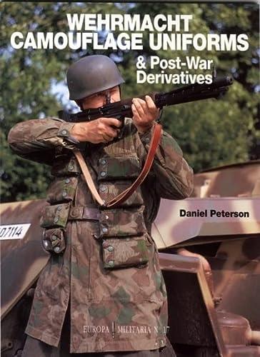 9781859150054: Wehrmacht Camouflage Uniforms and Post-war Derivatives (Europa Militaria)