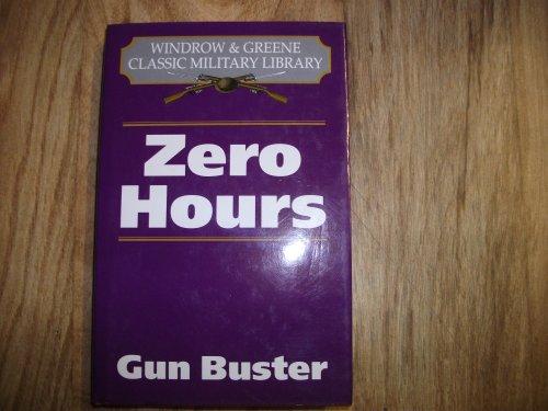 9781859150115: Zero Hours (Classic Military Library)