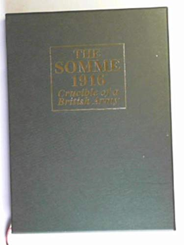 9781859150122: The Somme 1916: Crucible of a British Army