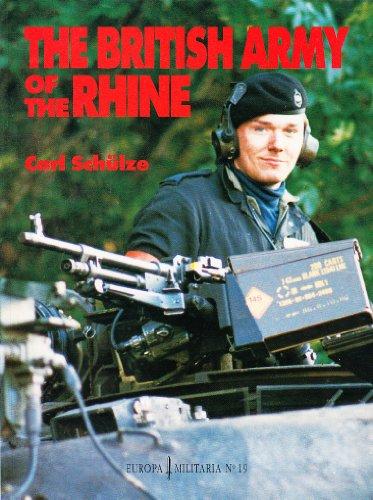 9781859150313: The British Army of the Rhine (Europa Militaria)