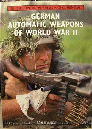 9781859150436: German Automatic Weapons of World War II