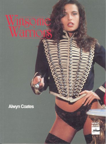 Winsome Warriors: a Light-Hearted Selection of Military: Alwyn Coates