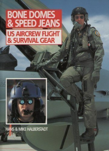 9781859150818: Bone Domes and Speed Jeans US Aircrew Flight & Survival Gear(Wings)
