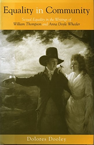 9781859180051: Equality in Community: Sexual Equality in the Writings of William Thompson and Anna Doyle Wheeler