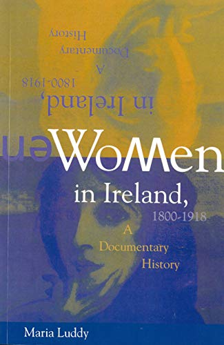 9781859180372: Women In Ireland 1800-1918: A Documentary History (Irish history)