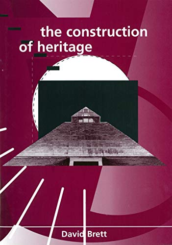 9781859180525: The Construction of Heritage (Irish Cultural Studies)