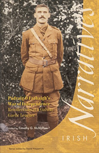 9781859181454: Pádraig Ó Fathaigh's War of Independence: Recollections of a Galway Gaelic Leaguer (Irish Narrative Series)