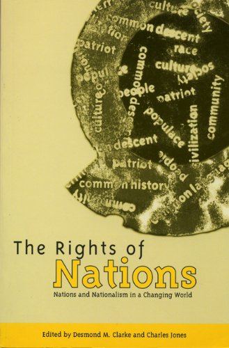 9781859182062: Rights of Nations: Nations and Nationalism in a Changing World