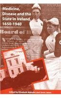 9781859182307: Medicine, Disease and the State in Ireland 1650-1940