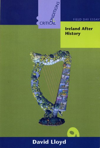 9781859182383: Ireland After History (Critical conditions : Field Day essays and monographs)