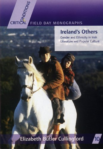 Ireland's Others: Gender and Ethnicity in Irish Literature and Popular Culture