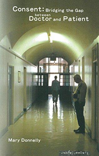 9781859182758: Consent: Bridging the Gap Between Doctor and Patient (Undercurrents)