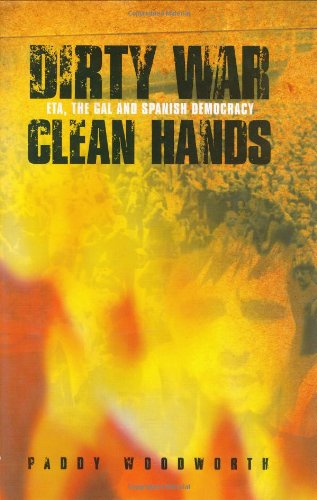 9781859182765: Dirty War, Clean Hands: The Dark Side of a New Democracy