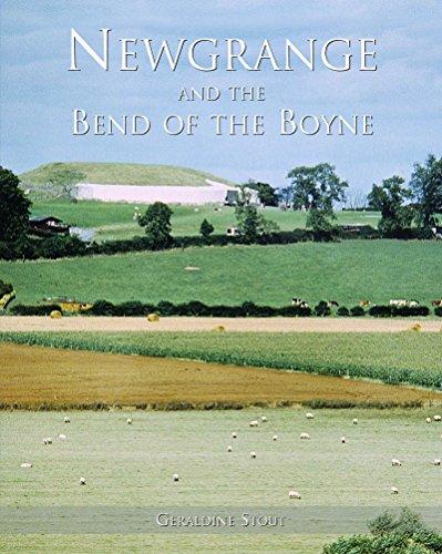 Newgrange and the Bend of the Boyne: Stout, Geraldine