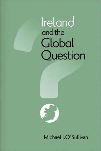 9781859184028: Ireland and the Global Question