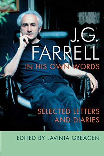 9781859184288: J.G. Farrell in His Own Words: Selected Letters and Diaries