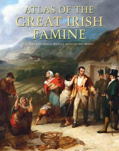 9781859184790: Atlas of the Great Irish Famine