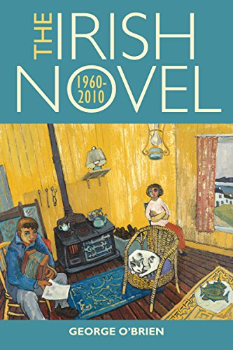 9781859184950: The Irish Novel: 1960-2010