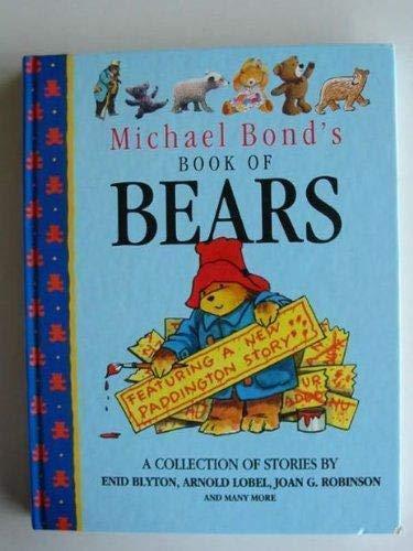 9781859270134: MICHAEL BOND'S BOOK OF BEARS