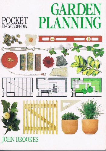 9781859270509: Pocket Encyclopedia Garden Planning. Contributing Editor John Brookes.