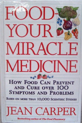 9781859270592: FOOD YOUR MIRACLE MEDICINE: HOW FOOD CAN PREVENT & CURE OVER 100 SYMPTOMS & PROBLEMS.