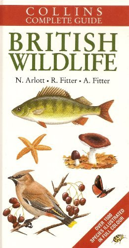 Collins Complete Guide to British Wildlife: Alastair Fitter,Norman Arlott Richard Fitter