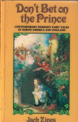 9781859280065: Don't Bet on the Prince: Contemporary Feminist Fairy Tales in North America and England