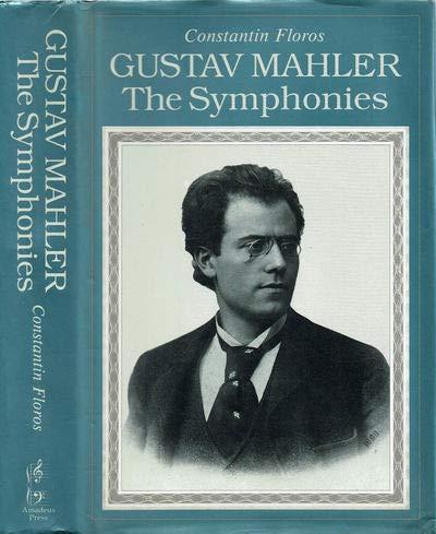 9781859280287: Gustav Mahler: The Symphonies