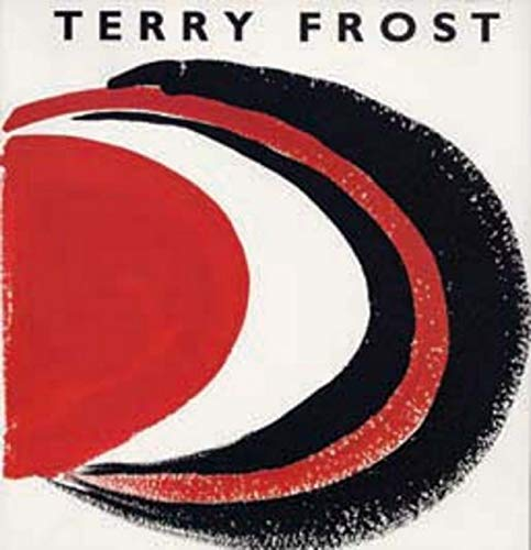 TERRY FROST: A PERSONAL NARRATIVE. (SIGNED): LEWIS, David, David