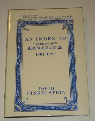 Index to Blackwood's Magazine, 1901-1980.: FINKELSTEIN, David.