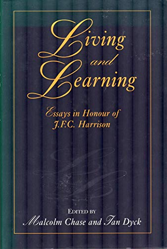 9781859281109: Living and Learning: Essays in Honour of J.F.C. Harrison