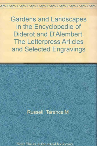 Gardens and Landscapes in the Encyclope'die of Diderot and D' Alembert: The Letterpress ...