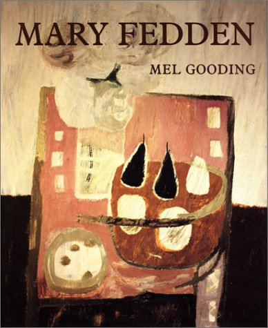 Mary Fedden: Gooding, Mel